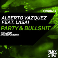 Alberto Vazquez - Party & Bullshit