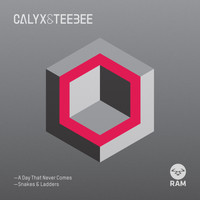 Calyx & Teebee - A Day That Never Comes / Snakes & Ladders