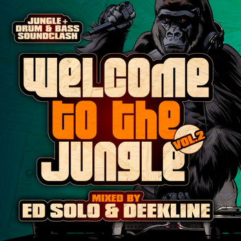 Various Artists - Welcome To The Jungle, Vol. 2: The Ultimate Jungle Cakes Drum & Bass Compilation