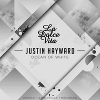 Justin Hayward - Ocean Of White (Extended Mix)