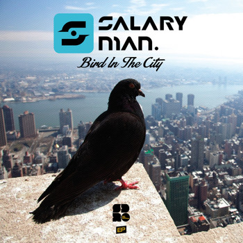 Salaryman - Bird In The City