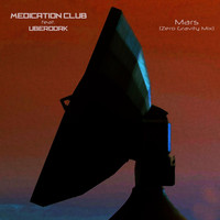 Medication Club - Mars (Zero Gravity Mix) [feat. Uberdork]