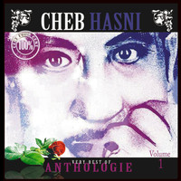 Cheb Hasni - The Very Best of Cheb Hasni - Anthologie, Vol. 1