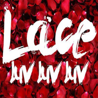 Lace - Luv, Luv, Luv