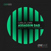 Carlos Cmix - Assassin Dad