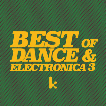 Various Artists - Best of Dance & Electronica 3 (Explicit)