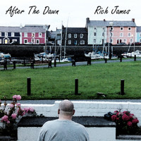 Rich James - After The Dawn