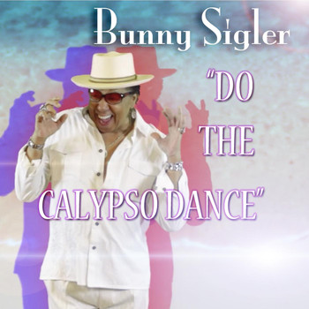 Bunny Sigler - Do the Calypso Dance