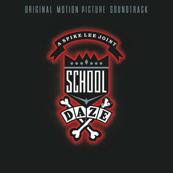 Various Artists - School Daze (Original Motion Picture Soundtrack)