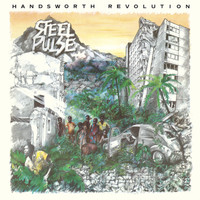 Steel Pulse - Handsworth Revolution (Deluxe)