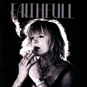 Marianne Faithfull - Faithfull: A Collection Of Her Best Recordings