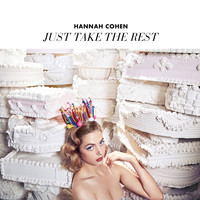 Hannah Cohen - Just Take The Rest