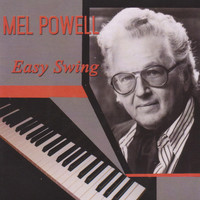 Mel Powell - Easy Swing