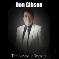 Don Gibson - The Nashville Sesdsions