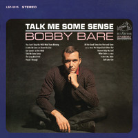 Bobby Bare - Talk Me Some Sense