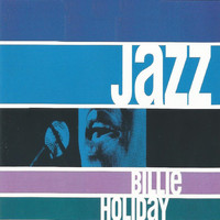 Billie Holiday - Jazz - Billie Holiday
