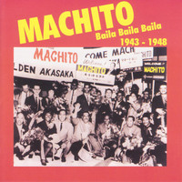 Machito - Baila Baila Baila