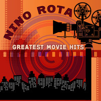 Nino Rota - Greatest Movie Hits