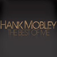 Hank Mobley - The Best of Hank Mobley
