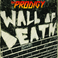 The Prodigy - Wall Of Death