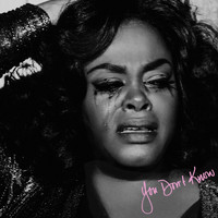 Jill Scott - You Don't Know