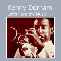 Kenny Dorham - Let's Face the Music