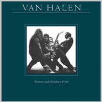 Van Halen - Women and Children First (Remastered)