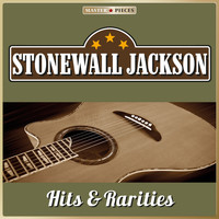 Stonewall Jackson - Masterpieces Presents Stonewall Jackson: Hits & Rarities