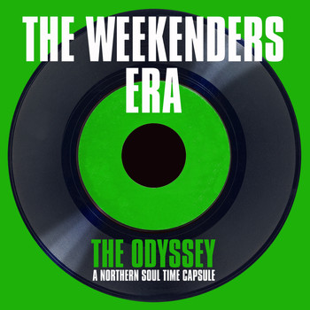 Various Artists - The Odyssey: The Weekenders Era (A Northern Soul Time Capsule)