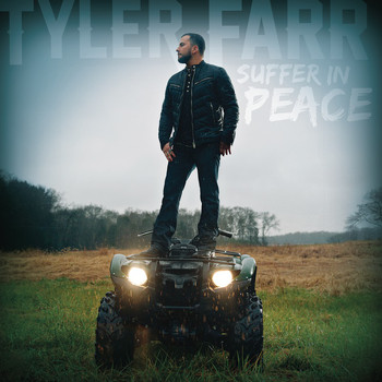 Tyler Farr - Suffer in Peace