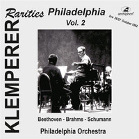 Philadelphia Orchestra - Klemperer Rarities: Philadelphia, Vol. 2
