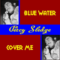 Percy Sledge - Blue Water