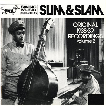 Slim and Slam - Slim & Slam: Original 1938 Recordings, Vol. 2