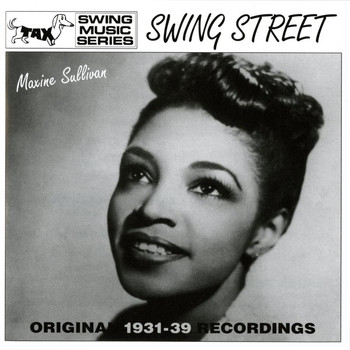 Maxine Sullivan - Swing Street : Original 1931-1939 Recordings