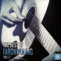 Faron Young - The Best of Faron Young, Vol. 2