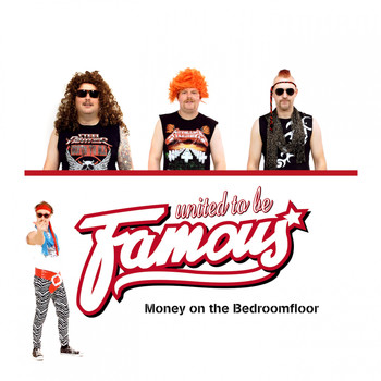 United To Be Famous - Money on the Bedroomfloor