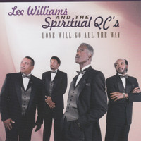 Lee Williams and the Spiritual QC's - Love Will Go All the Way