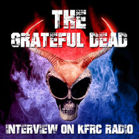The Grateful Dead - The Grateful Dead - Interview on Kfrc Radio