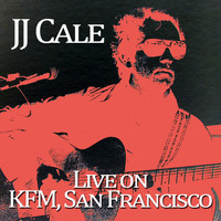 J.J. Cale - J.J. Cale - Live on Kfc, San Francisco