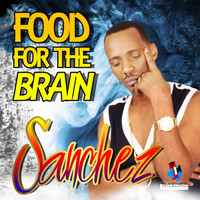 Sanchez - Food for the Brain