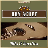 Roy Acuff - Masterpieces Presents Roy Acuff, Hits & Rarities (25 Country Songs)