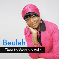 Beulah - Time to Worship, Vol.1