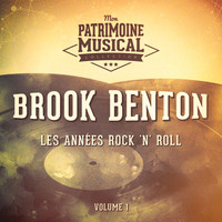 Brook Benton - Les années Rock'n'Roll : Brook Benton, Vol. 1