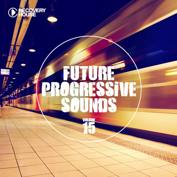 Various Artists - Future Progressive Sounds, Vol. 15
