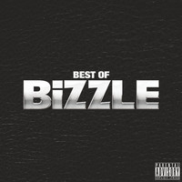 Lethal Bizzle - Best Of Bizzle (Explicit)