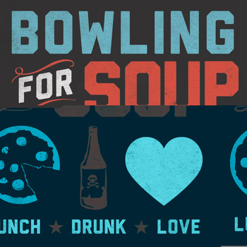 Bowling For Soup - Lunch. Drunk. Love. (Explicit)