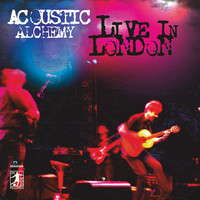 Acoustic Alchemy - Live In London