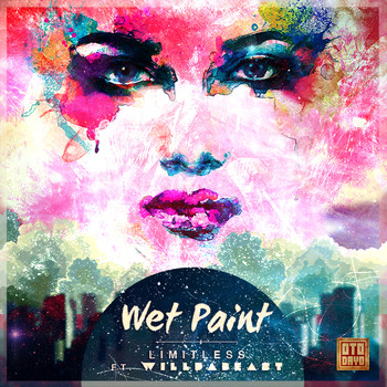 Wet Paint - Limitless