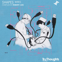 Robert Luis - Shapes: Wires (Explicit)