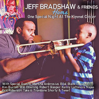Jeff Bradshaw - Home: One Special Night At The Kimmel Center